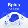 Bplus On Cloud
